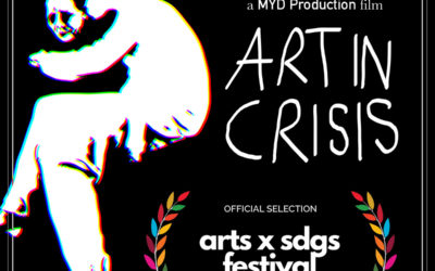 """Art in Crisis"" @ARTS x SDGS Online Festival"